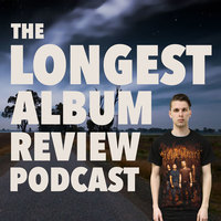 The Longest Album Review
