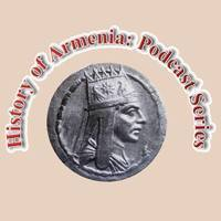History of Armenia:Podcast Series